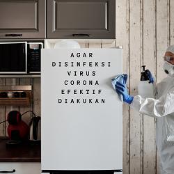 Agar Disenfeksi Virus Corona Efektif Diakukan