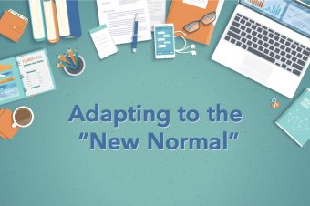 Adapting To The NEW NORMAL