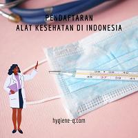 Pendaftaran Alat Kesehatan Di Indonesia