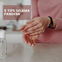5 Tips Selama Pandemi