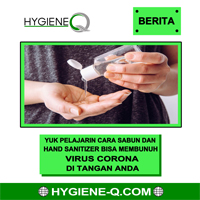 Yuk Pelajari Cara Sabun dan Hand Sanitizer Bisa Membunuh Virus Corona di tangan Anda.