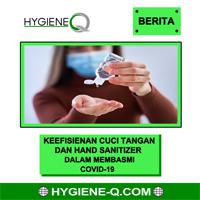 Keefisienan Cuci Tangan & Hand Sanitizer dalam Membasmi Covid-19.