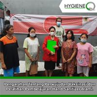 Pengarahan Tentang Perwujudan Vaksinasi dan Pelatihan Pembelajaran Hand Sanitizer Alami.